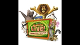 Madagascar Live! Operation Vacation - (2/6)