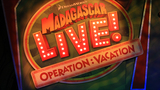 Madagascar Live! Operation Vacation - (1/6)