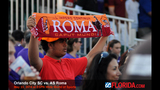 AS Roma visits Orlando City SC - (5/25)