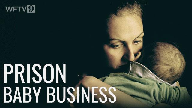 9 Investigates: Prison baby 'business'   WFTV