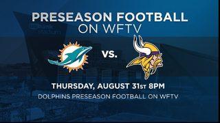 Watch Dolphins vs Vikings on Thursday