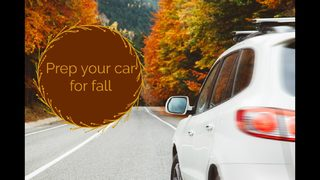 Fall car maintenance tips to keep your car going!