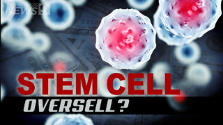 Stem cell treatments: The future of medicine or too good to be true?